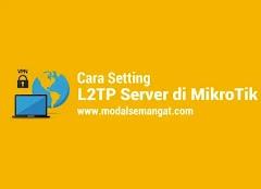 Cara Setting L2TP Server di MikroTik