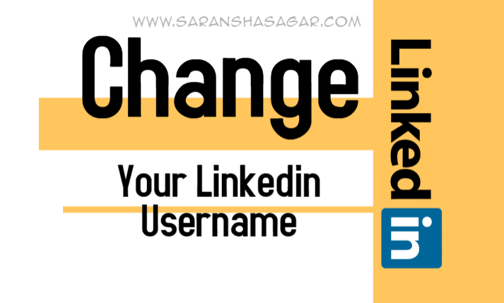 How To Change Your Linkedin Username By Saransh Sagar ?? | Saransh Sagar ( सारांश सागर )
