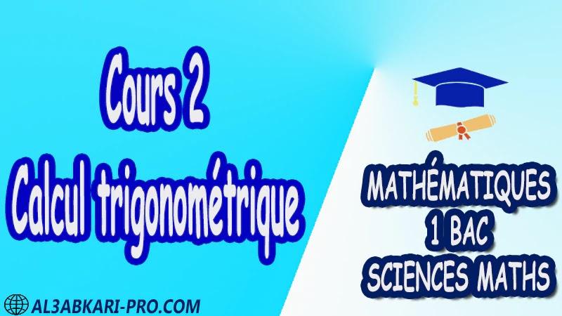 Calcul trigonométrique Mathématiques , Mathématiques biof , 1ère BAC , Sciences Mathématiques BIOF , mathématiques , 1ère Bac Sciences Mathématiques , exercice de math , exercices de maths , maths en ligne , prof de math , exercice de maths , math exercice , maths , maths en ligne , maths inter , superprof maths , professeur math , cours de maths à distance , Fiche pédagogique, Devoir de semestre 1 , Devoirs de semestre 2 , maroc , Exercices corrigés , Cours , résumés , devoirs corrigés , exercice corrigé , prof de soutien scolaire a domicile , cours gratuit , cours gratuit en ligne , cours particuliers , cours à domicile , soutien scolaire à domicile , les cours particuliers , cours de soutien , des cours de soutien , les cours de soutien , professeur de soutien scolaire , cours online , des cours de soutien scolaire , soutien pédagogique