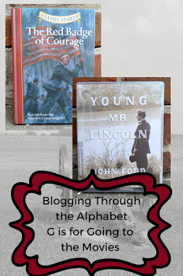 The Red Badge of Courage book cover; Young Mr. Lincoln Blu-Ray; Blogging Through the Alphabet: G is for Going to the Movies