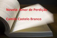 Novela: Amor de Perdição Camilo Castelo Branco