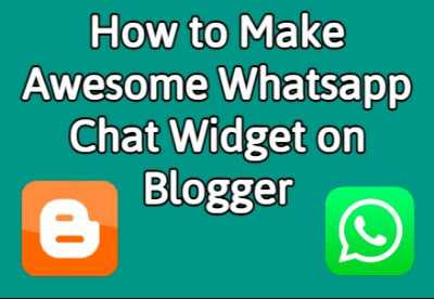 How to Install Awesome Whatsapp Chat Widget on Blogger