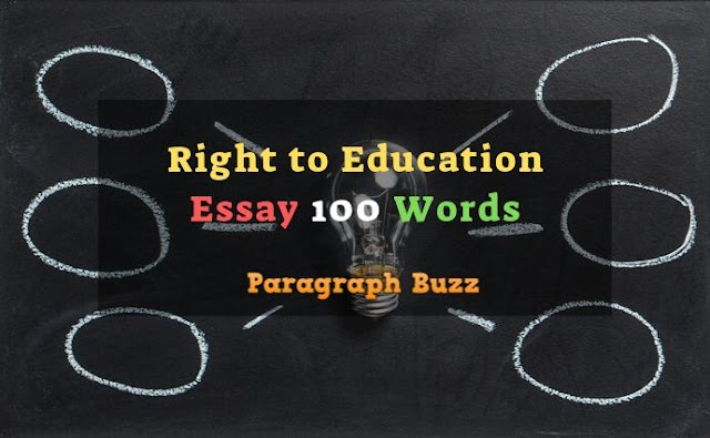 Essay on Right to Education in 100 Words