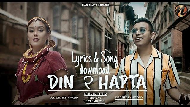 DIN RA HAPTA - Lyrics & download | Brijesh Shrestha | Ness Studio