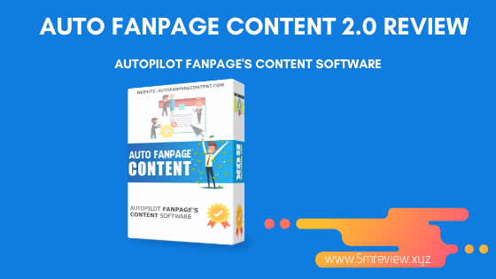 Auto Fanpage Content 2.0 Review