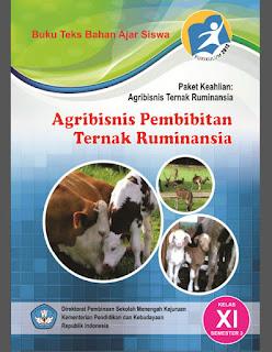 Buku SMK AGRIBISNIS PEMBIBITAN TERNAK RUMINANSIA Kelas 11 Kurikulum 2013