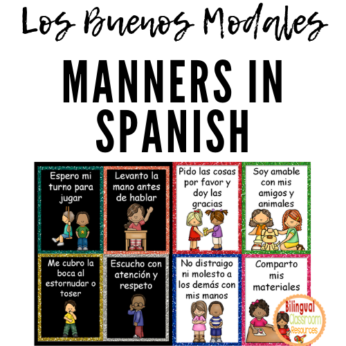 Los Buenos Modales-Manners In Spanish. Classroom expectations and manners are fundamental skills for any functioning classroom.