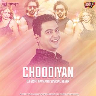 Choodiyan (Navratri Special Mix) - DJ Vispi [NewDjsWorld.Com]