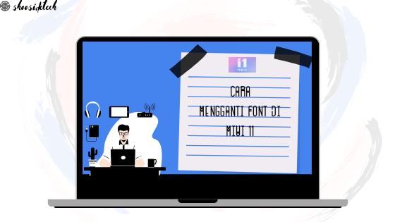 Cara Mengganti Font Xiaomi di MIUI 11 (100% Work)