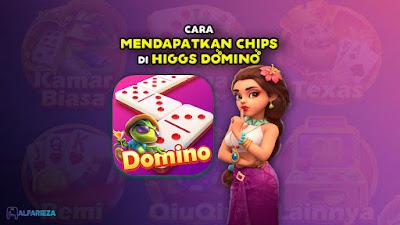 Cara-Mendapatkan-Chips-di-Higgs-Domino