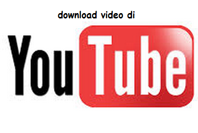 Cara mudah download youtube