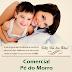Mensagem Dia das Mães | Comercial Pé do Morro