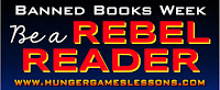 Banned Books Week: Be a Rebel Reader  www.hungergameslessons.com
