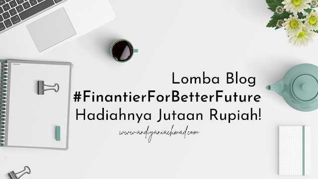 Lomba Blog Finantier For Better Future