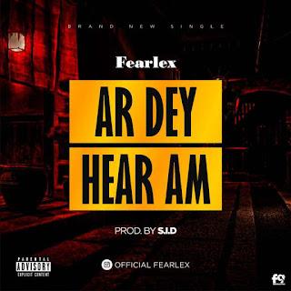 Fearlex-Ar-Dey-Hear-Am