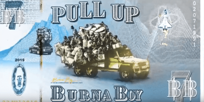 "MUSIC: Burna Boy – ""Pull Up"""