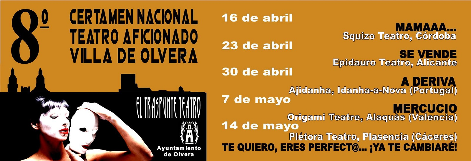 8º Certamen Nacional Teatro Aficionado Villa de Olvera
