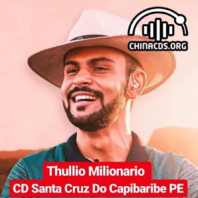 Thullio Milionário - Xô Boi - Santa Cruz do Capibaribe - PE - Fevereiro - 2020