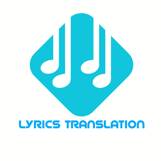 LYRICS TRANSLATION