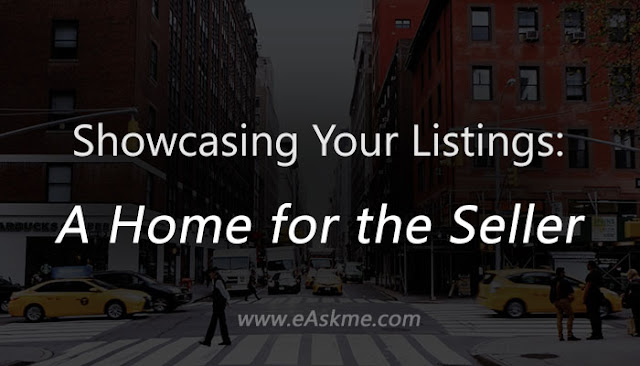 Showcasing Your Listings - A Home for the Seller: eAskme