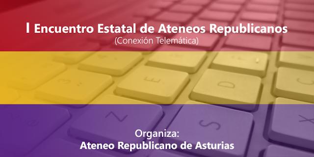 Encuentro Estatal de Ateneos Republicanos