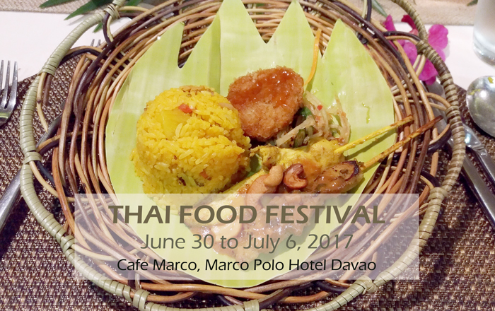Thai Food Festival at Cafe Marco, Marco Polo Davao