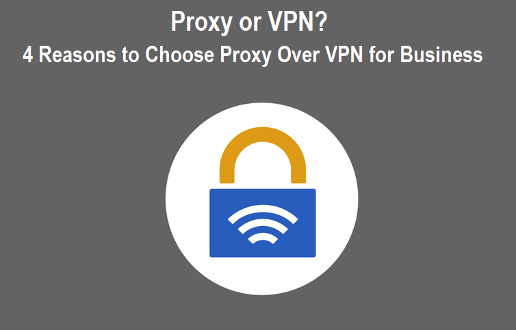 Proxy or VPN
