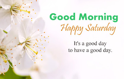 good morning happy Saturday images Download