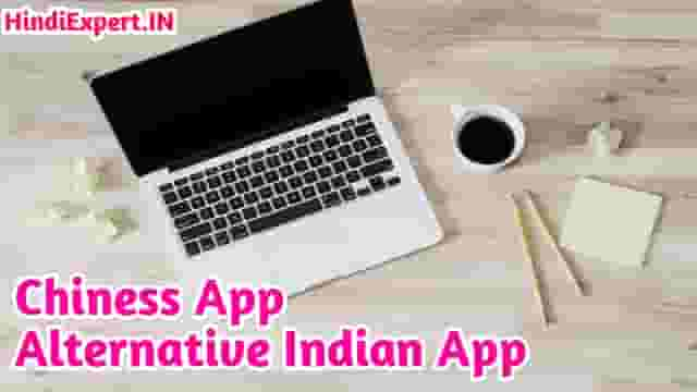 Chiness App Alternative Best Indian App