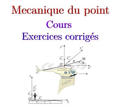 Mécanique du point cours et exercices corrigés