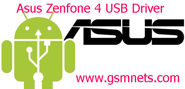 Asus Zenfone 4 USB Driver Download