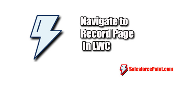 How to Navigate to record page in Lwc in lightning web component