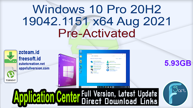 Windows 10 Pro 20H2 19042.1151 x64 Aug 2021 Pre-Activated_ ZcTeam.id