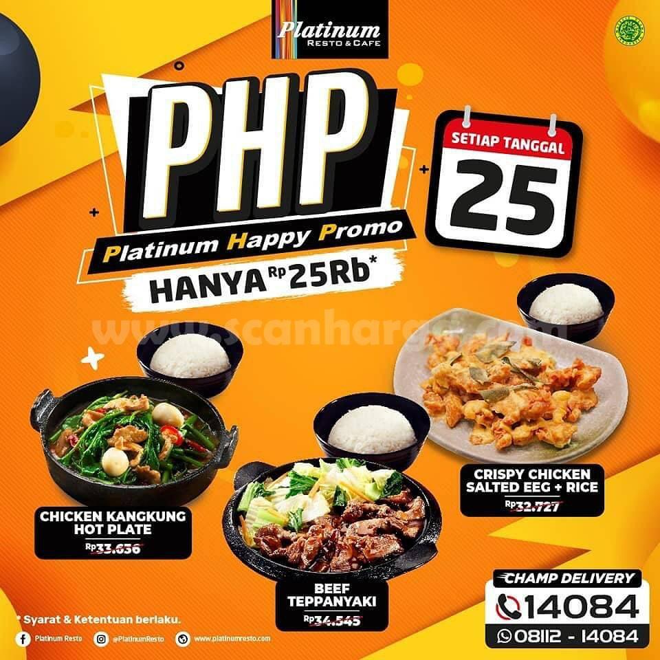 PHP Platinum Happy Promo menu Serba Rp 25.000