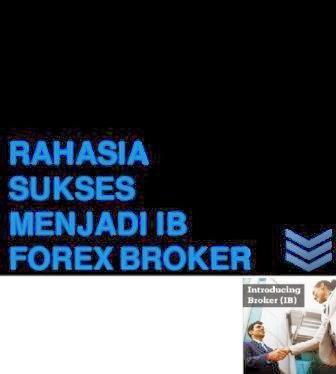 Alasan Memilih Menjadi IB di Bisnis Forex