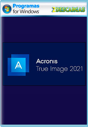 Acronis True Image 2021 [Bootable ISO] [CD-USB] Español Full