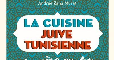 Très Véronique Chemla: « La cuisine juive tunisienne » par Andrée Zana  NF81