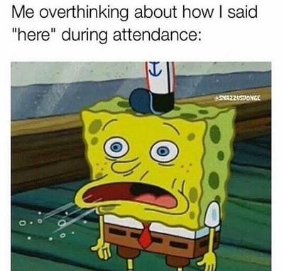 Sponge Bob anxiety meme