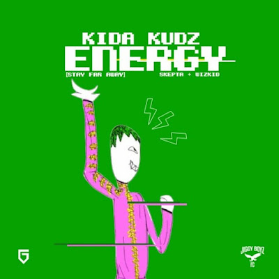 Kida Kudz – Energy (Freestyle) 2018 | Download Mp3
