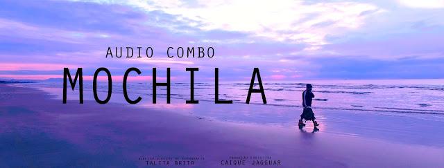 """Will Audio Combo lança o clipe da musica """"Mochila"""""""