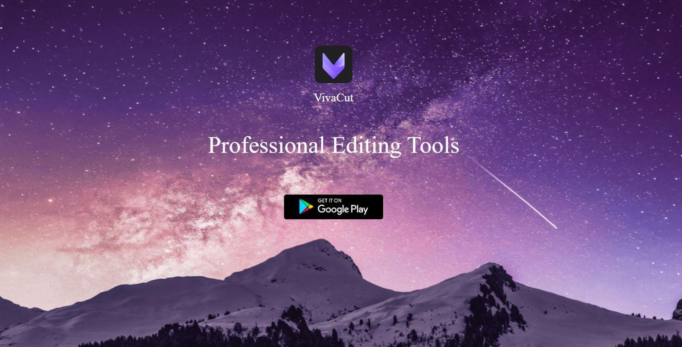VivaCut - هو حل رائع لك لإنشاء مقاطع فيديو ذات تأثيرات ملفتة للنظر.