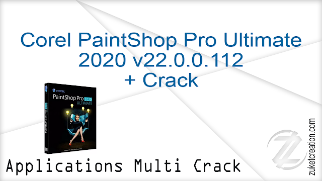 Corel PaintShop Pro Ultimate 2020 v22.0.0.112 + Crack  |  599 MB