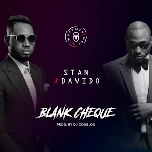Download Mp3 | Stan x Davido - Blank Cheque