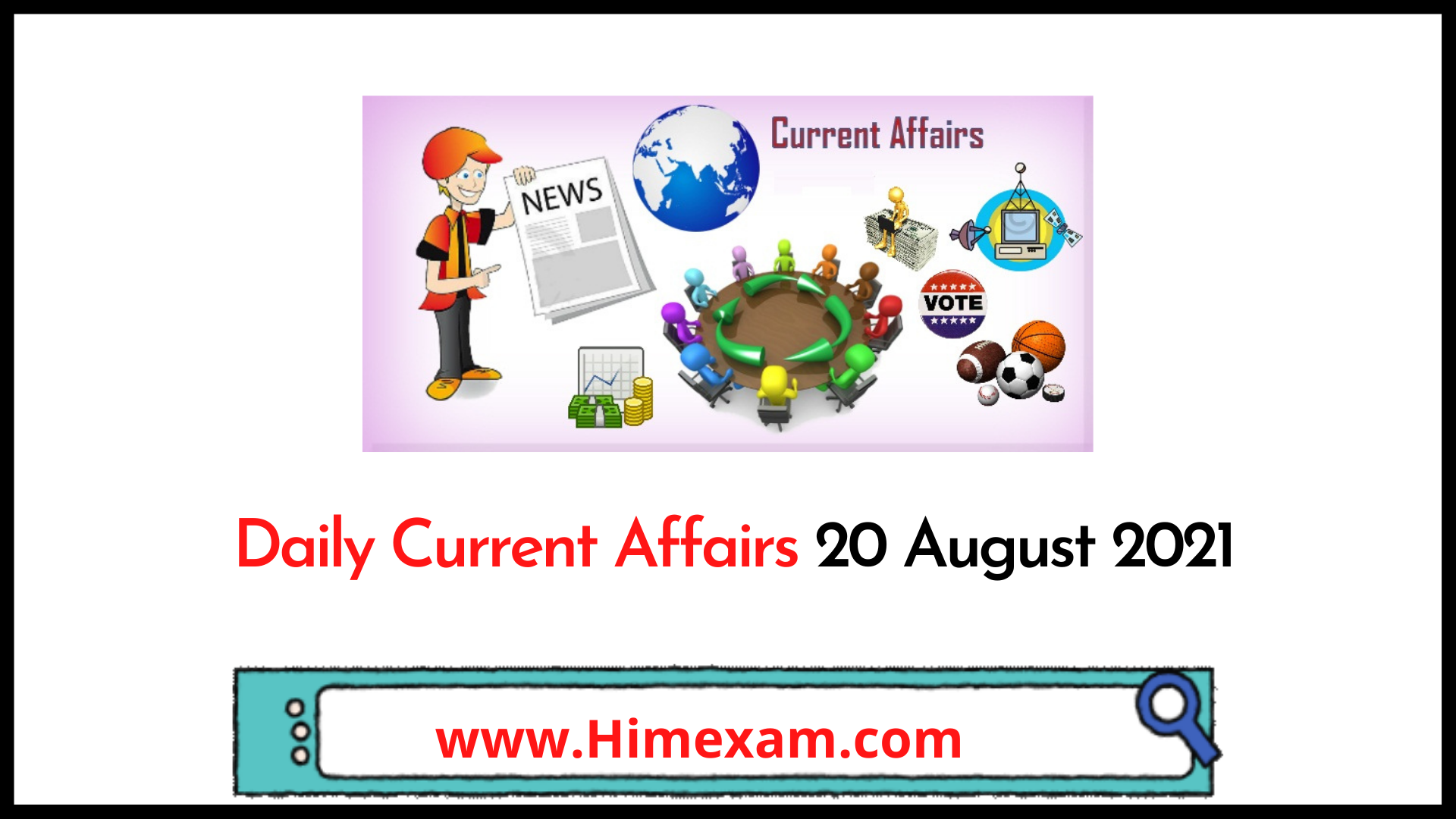 Daily Current Affairs 20 August 2021