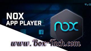 تحميل محاكي العاب على الكمبيوتر Nox App Player الذي يعد من افضل برامج تشغيل نظام الاندرويد