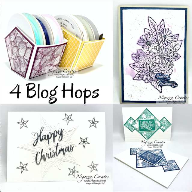 Nigezza Creates with Stampin' Up! for 4 blog hops!