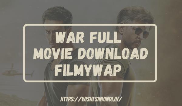 War Full Movie Download Filmywap