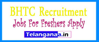 BHTC Recruitment 2017 Jobs For Freshers Apply