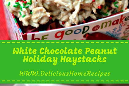White Chocolate Peanut Holiday Haystacks #christmas #chocolate