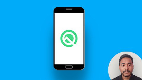 Android Q App Development Mastery Course - Build 20+ Apps [Free Online Course] - TechCracked